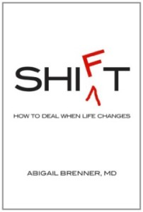 SHIFT: How to Deal When Life Changes